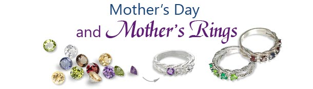 Mother's Day and Mother's Day Rings
