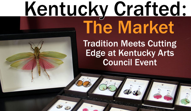 Kentucky Crafted: The Market