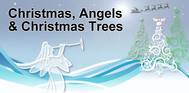 Christmas, Angels and Christmas Trees