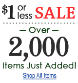 $1 Sale - Over 2,000 items just added!