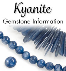 Kyanite Gemstone Information