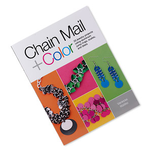 book, chain mail + color: 20 jewelry projects using aluminum jump rings, scales, and disks by vanessa walilko. sold individually.