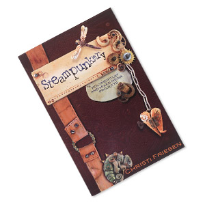 book, steampunkery, polymer clay and mixed media projects by christi friesen. sold individually.