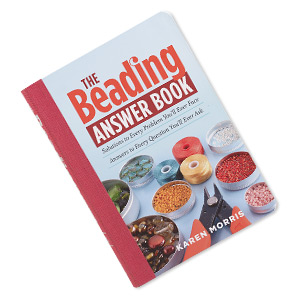 book, the beading answer book: solutions to every problem youll ever face; answers to every question youll ever ask by karen morris. sold individually.
